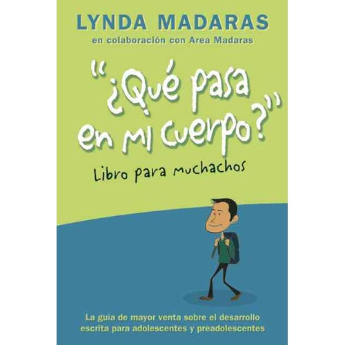 Que pasa en mi cuerpo? El libro para muchachos / What Happens In My Body? Book for Boys