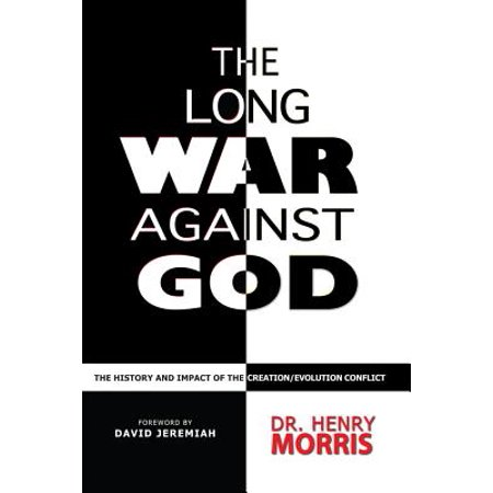 The Long War Against God : The History & Impact of the Creation/Evolution Conflict](God Against Halloween)