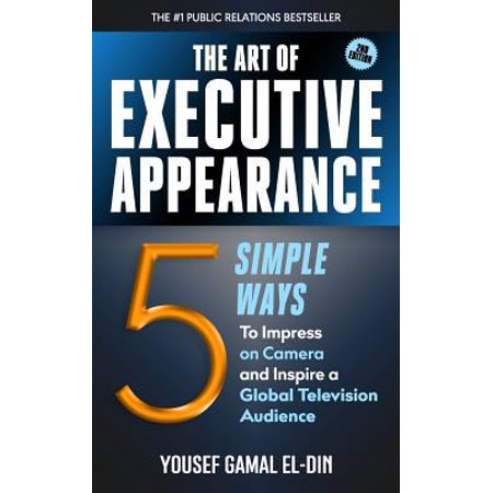 The Art Of Executive Appearance  5 Simple Ways To Impress On Camera And Inspire A Global Television Audience