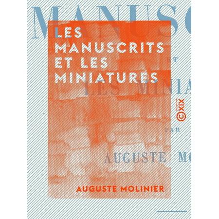 Les Manuscrits et les Miniatures - eBook