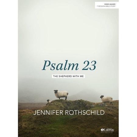 Psalm 23 - Bible Study Book : The Shepherd With (Bible Create In Me A Clean Heart)