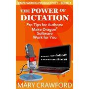 Empowering Productivity: The Power of Dictation (Paperback)