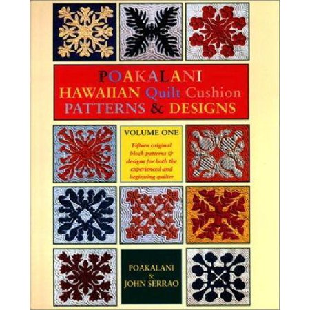 Poakalani Hawaiian Quilt Cushion Patterns & Designs : Volume One