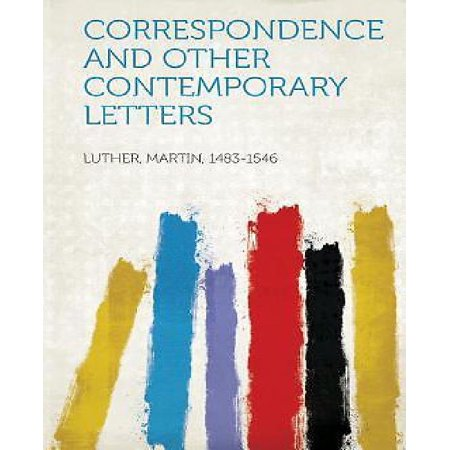 Correspondence and Other Contemporary Letters