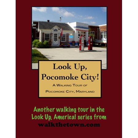 A Walking Tour of Pocomoke City, Maryland - eBook - Party City Salisbury Maryland