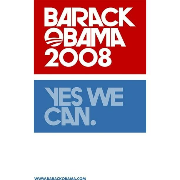 Barack Obama Yes We Can Logo Campaign Poster Movie Poster 11 X 17 Walmart Com Walmart Com