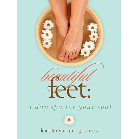 Beautiful Feet : A Day Spa for Your Soul - Spa Day Games