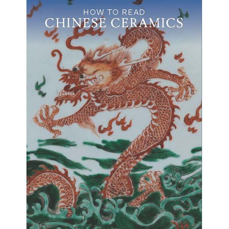 How to Read Chinese Ceramics -