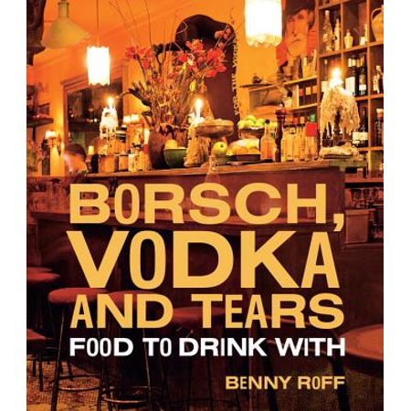 Borsch, Vodka & Tears : Food to Drink - Halloween Drinks For Adults With Vodka