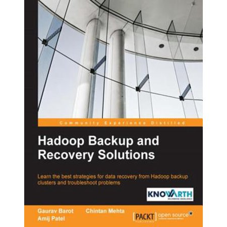 Hadoop Backup and Recovery Solutions - eBook