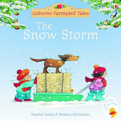 The Snow Storm (Mini Farmyard Tales)