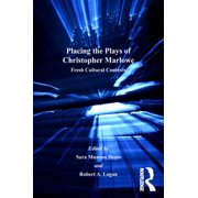 Placing the Plays of Christopher Marlowe - eBook