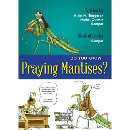 Do You Know Praying Mantises?