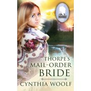 The Brides of Homestead Canyon: Thorpe's Mail Order Bride (Paperback)