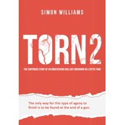 Torn 2: The Continued Story of an Undeserving Wallaby Drowning in a Septic Tank - eBook