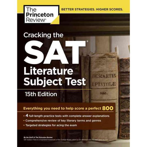 The Princeton Review Cracking the SAT Literature Subject Test