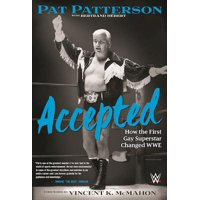 Accepted : How the First Gay Superstar Changed Wwe