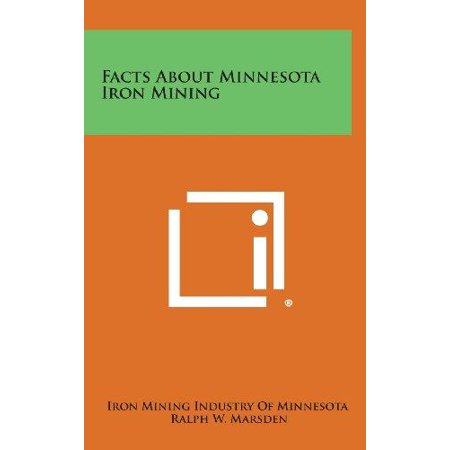 Facts About Minnesota Iron Mining