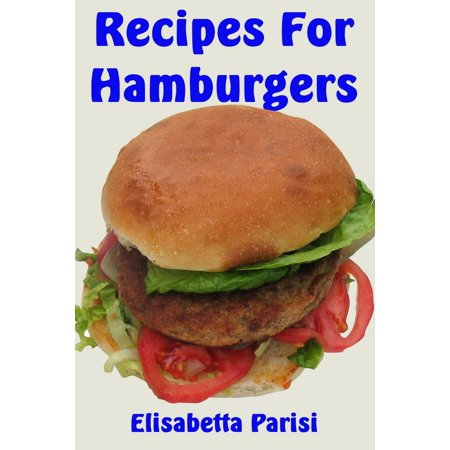Recipes for Hamburgers - eBook - Hamburger Halloween Recipes
