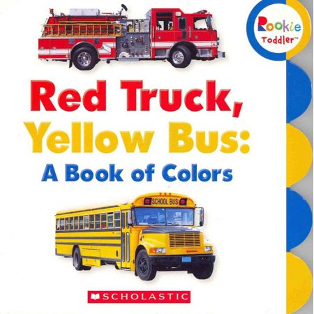 Red Truck, Yellow Bus : A Book of Colors - Walmart.com