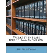 Works by the Late Horace Hayman Wilson .. Volume 10
