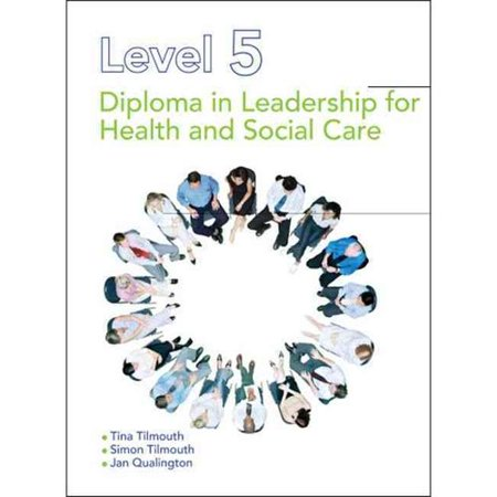 diploma in leadership for health essay Managers with leadership styles that seek and value contributions from staff leadership styles in nursing level 5 diploma in health and social care.