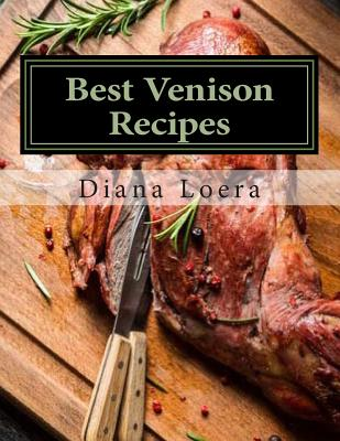 Best Venison Recipes by