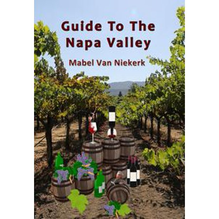 Guide To The Napa Valley - eBook