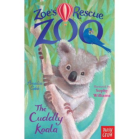 Cuddly Book (Zoe's Rescue Zoo: The Cuddly Koala)