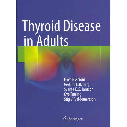 Thyroid Disease in Adults