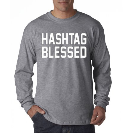 395 - Unisex Long-Sleeve T-Shirt Hashtag Blessed Meme Kanye (Drake Long Sleeve)