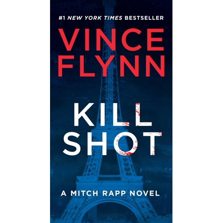 Kill Shot : An American Assassin Thriller