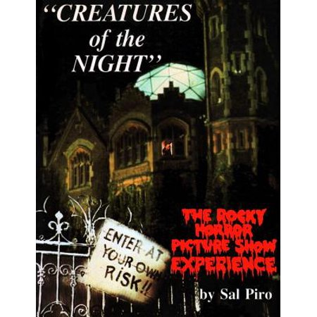 Creatures of the Night : The Rocky Horror Picture Show Experience