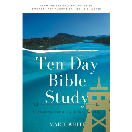Ten Day Bible Study: Standing Firm on God's Word - eBook ()