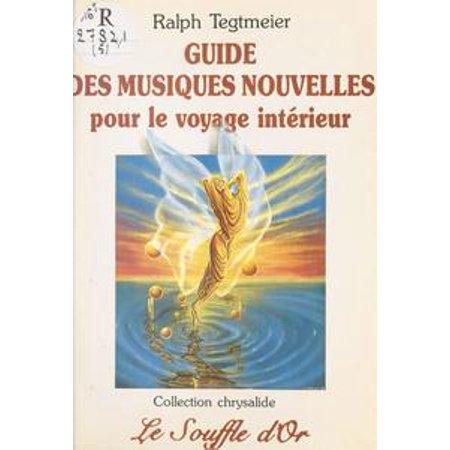 Guide des musiques nouvelles pour le voyage intérieur - eBook (Musique Pour Fete Halloween)