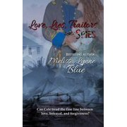 Love, Lies, Traitors and Spies - eBook