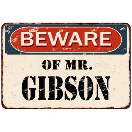 BEWARE OF MR. GIBSON Vintage Look Rusty Chic Home Wall Décor Metal Sign 8125442