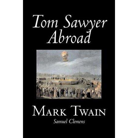Tom Sawyer Abroad by Mark Twain, Fiction, Classics, Fantasy & Magic