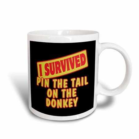 3dRose I Survived Pin The Tail On Donkey Survial Pride And Humor Design, Ceramic Mug, 11-ounce