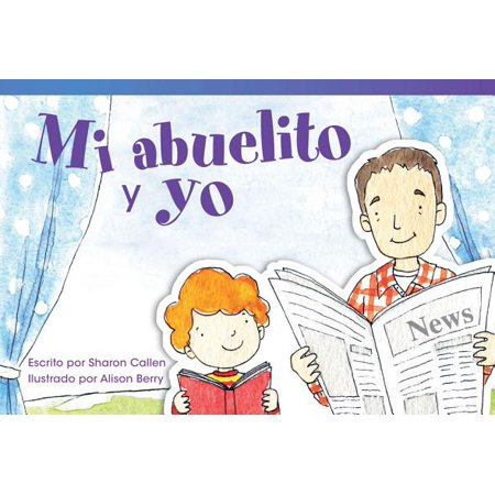 Mi Abuelito y Yo (Grandpa and Me) (Spanish Version)