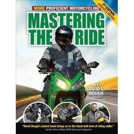 Mastering The Ride  More Proficient Motorcycling