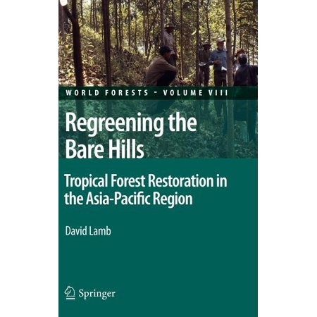 Halloween Forest Hills Ny (World Forests: Regreening the Bare Hills: Tropical Forest Restoration in the Asia-Pacific Region)
