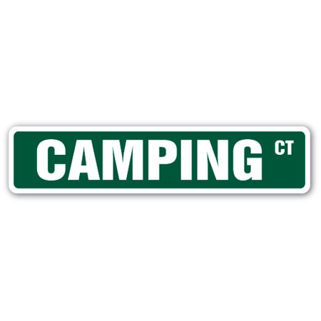 CAMPING Street Sign backpacking tent sleeping bag hiking gift RV motor home