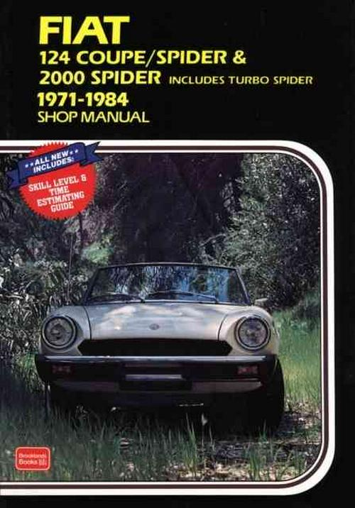 fiat 124 coupe spider 2000 spider shop manual 1971 1984