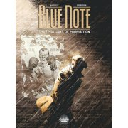 Blue note - The final days of prohibition - Volume 1 - eBook
