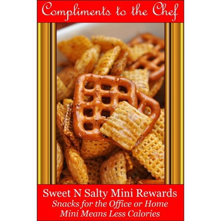 Synonyms For Reward (Sweet-N-Salty Mini Rewards: Snacks for the Office or Home - Mini Means Less Calories -)