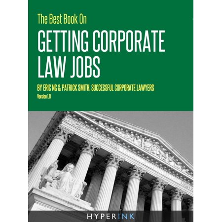 The Best Book On Getting Corporate Law Jobs - (Best Law Schools In Canada)
