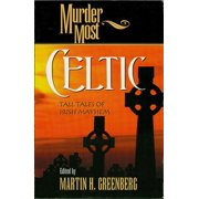 Murder Most: Murder Most Celtic: Tall Tales of Irish Mayhem (Paperback)