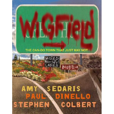 Wigfield : The Can-Do Town That Just May Not](Halloween Stephen Colbert)