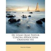 de Lysiae Quae Fertur Contra Andocidem Oratione (VI)